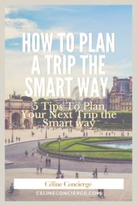 how-to-plan-a-trip-celine-concierge