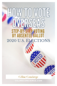 how-to-vote-overseas-celine-concierge