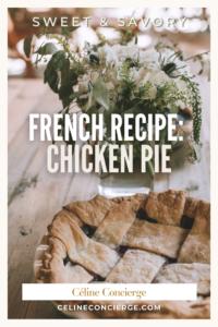 French-Recipe-Chicken-Pie-Celine-Concierge