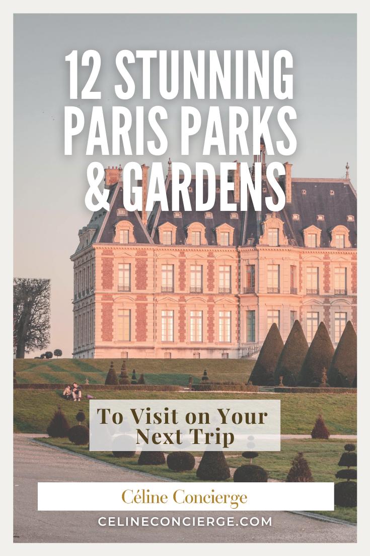 12-stunning-Paris-Parks-Celine-Concierge